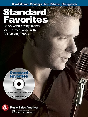 Standard Favorites - Audition Songs for Male Singers By Hal Leonard Publishing Corporation (COR)